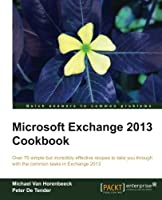 Microsoft Exchange 2013 Cookbook Front Cover