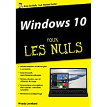 Windows 10 pour les Nuls mégapoche (French Edition)