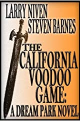 The California Voodoo Game: A Dreampark Novel (Dream Park Book 3) Kindle Edition