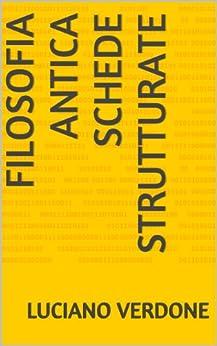 Filosofia antica Schede strutturate (Italian Edition) - Kindle edition