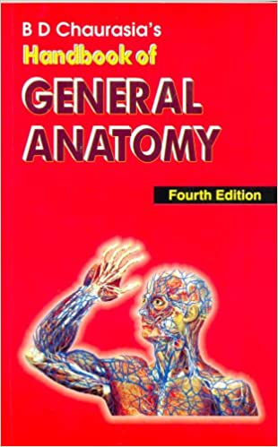 Buy Bd Chaurasias Handbook Of General Anatomy Book Online At Low