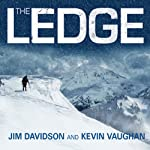 The Ledge: An Adventure Story of Friendship and Survival on Mount Rainier | Jim Davidson,Kevin Vaughan