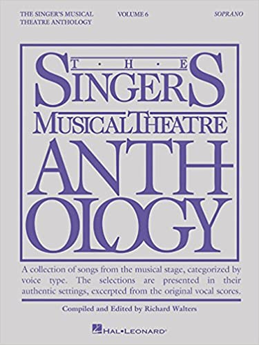 The Singers Musical Theatre Anthology Soprano Volume 6 Smta