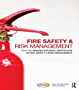 Fire Safety and Risk Management: for the NEBOSH National Certificate in Fire Safety and Risk Management