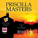 River Deep: Martha Gunn, Book 1 Audiobook by Priscilla Masters Narrated by Patricia Gallimore