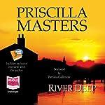 River Deep: Martha Gunn, Book 1   Priscilla Masters