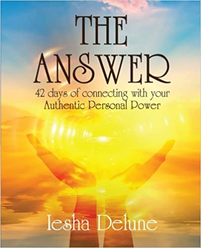 Book The Answer: 42 Days of Connecting with Your Authentic Personal Power