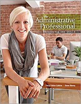 The administrative professional procedures and skills 3rd edition the administrative professional procedures and skills 3rd edition patsy fulton calkins diane blaney 9780176532062 amazon books fandeluxe Images