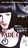 Fade Out, Rachel Caine, 0606151079