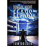 Sunday Night Fears (Sam Halloran Book 1)