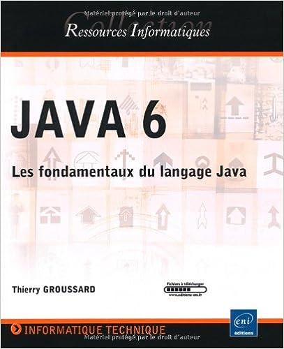 Livre gratuits en ligne JAVA 6 - Les fondamentaux du langage Java pdf epub