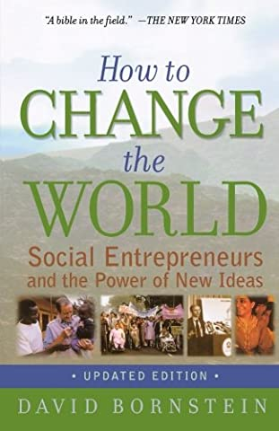 How to Change the World: Social Entrepreneurs and the Power of New Ideas, Updated Edition - Island Company Blue Oxford