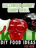 Halloween Gummy Candy Skull: DIY Food Ideas for Kids