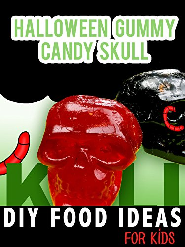Halloween Gummy Candy Skull: DIY Food Ideas for Kids