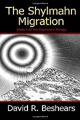 The Shylmahn Migration Paperback