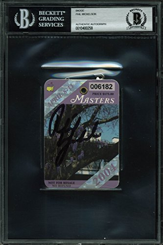 Phil Mickelson Signed 2004 Masters Augusta National Golf Club Badge BAS Slabbed