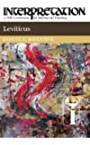 Leviticus: Interpretation: A Bible Commentary for Teaching and Preaching