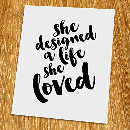 She designed a life she loved Print (Unframed), Typography Print, Scandinavian Wall Art, Inspirational Quote, Cafe Decor, Minimalist, Black and White, 8x10