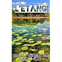 L'Etang (La Serie Nature t. 7) (French Edition)