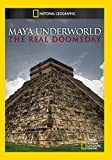 Maya Underworld: The Real Doomsday