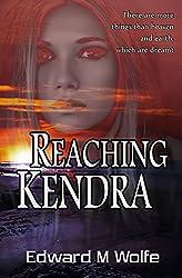 Reaching Kendra