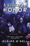 A Study in Honor: A Novel