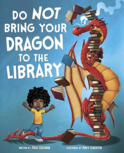 Do Not Bring Your Dragon to the Library