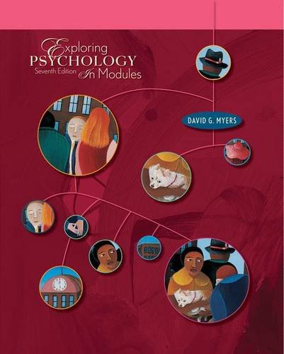 Exploring Psychology In Modules, 7th Edition