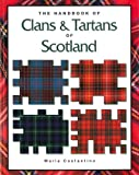 img - for The Handbook of Clans & Tartans of Scotland by Maria Constantino (2010-08-02) book / textbook / text book