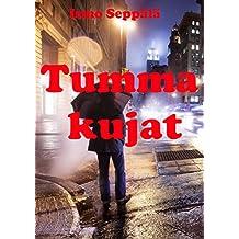 Tumma Kujat (Finnish Edition)