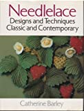 img - for Needlelace: Designs and Techniques Classic and Contemporary book / textbook / text book