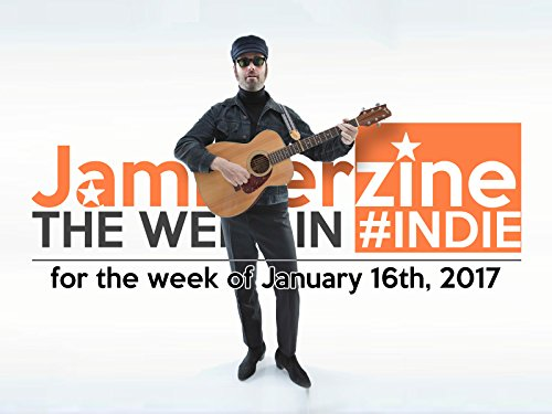 Jammerzines The Week In  Indie For 1 16 2017