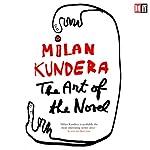 The Art of the Novel   Milan Kundera
