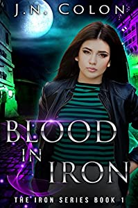 Blood In Iron by J.N. Colon ebook deal