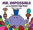 Mr Impossible and the Easter Egg Hunt (Mr. Men & Little Miss Celebrations)