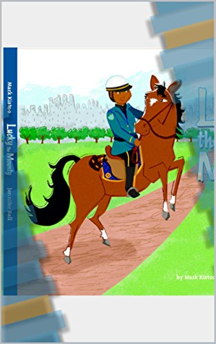 Lucky the Mounty (Mounty Police)