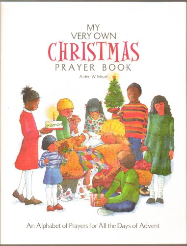 My Very Own Christmas Prayer Book (Mead Arden)