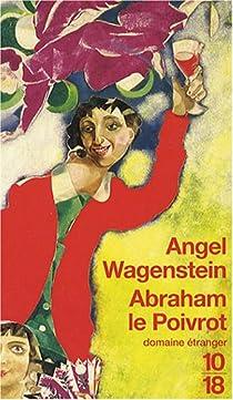 Abraham le Poivrot : (Loin de Tolède) par Wagenstein
