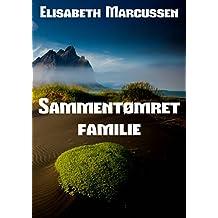 Sammentømret familie (Danish Edition)