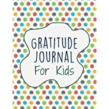 Gratitude Journal For Kids: Interactive with 30 Animal Coloring Designs