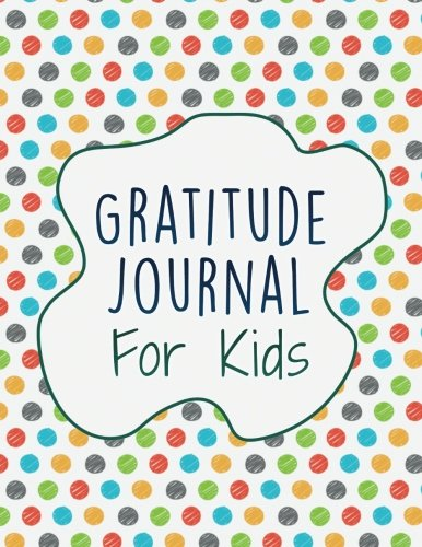 Gratitude Journal For Kids: Interactive with 30 Animal Coloring Designs (Journal and Coloring Series)