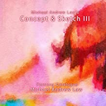 Michael Andrew Law 's Concept & Sketch III: Painting Catalogue