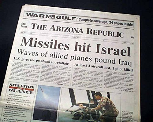 Persian GULF WAR Operation Desert Storm BEGINS Israel Attacked 1991 Newspaper THE ARIZONA REPUBLIC, Phoenix, Jan. 18, 1991