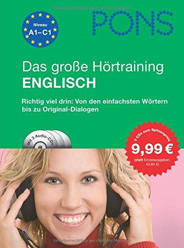 PONS Das große Hörtraining Englisch: Richtig viel drin: Von den einfachsten Wörtern bis zu Original-Dialogen