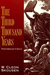The Third Thousand Years: From Abraham to David (The Thousand Years Book 2) Kindle Edition
