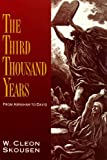 The Third Thousand Years were ten turbulent centuries filled with pathos and drama. This is the era of the amazing life of Moses, and the flood of miracles that exceeded any other epic until the ministry of Jesus Christ. He was followed by Joshua, th...