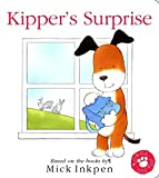 Kipper's Surprise (Touch-And-Feel)