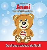 Sami Nounours Magique: Quel Beau Cadeau de Noel! (French Edition)
