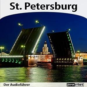 Sankt Petersburg - Der Audioführer Hörbuch