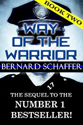 Way of the Warrior 2 (The Philosophy of Law Enforcement)